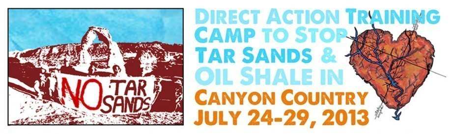 Utah Tar Sands Direct Action Camp